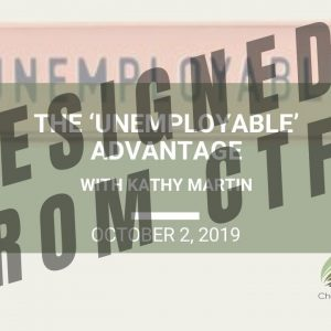 The 'Unemployable' Advantage - Wed. Webinar Replay October 2, 2019